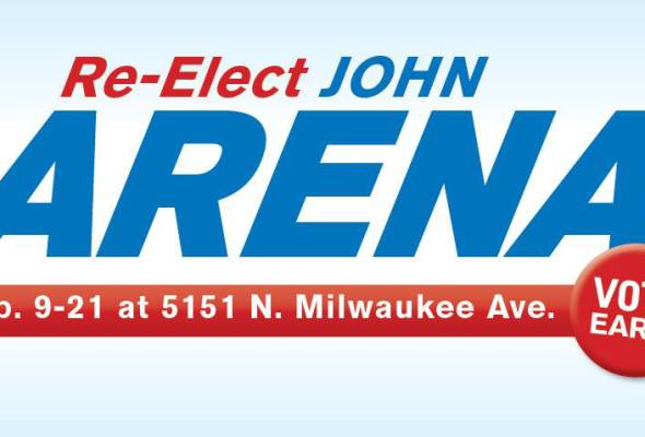 Early Vote with Alderman John Arena – NOW until Feb. 21