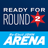 """""""Thank you for your support. We're ready for Round Two."""" Alderman John Arena"""